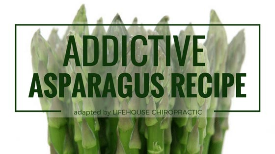 Chiropractic London ON Asparagus Recipe